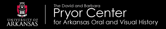 David and Barbara Pryor Center for Arkansas Oral and Visual History