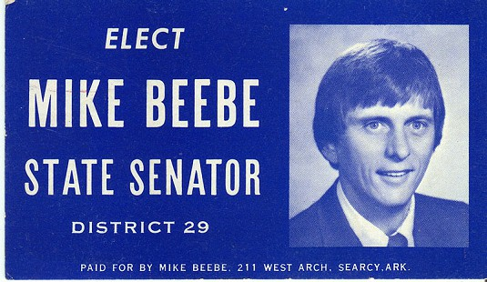"""Elect Mike Beebe State Senator"" business card © Pryor Center for Arkansas Oral and Visual History, University of Arkansas"