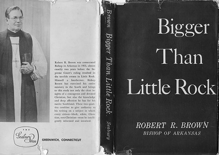 Dust jacket from <i>Bigger Than LIttle Rock</i> by Robert L. Brown's father, Bishop Robert R. Brown &copy; Pryor Center for Arkansas Oral and Visual History, University of Arkansas