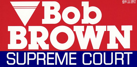 """Bob Brown Supreme Court"" bumper sticker                                © Pryor Center for Arkansas Oral and Visual History, University of Arkansas"