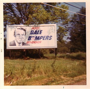 """Elect Dale Bumpers Governor"" billboard, 1970 © Pryor Center for Arkansas Oral and Visual History, University of Arkansas"