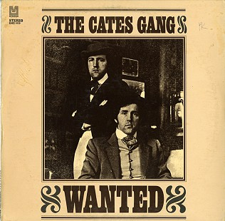 The Cates Gang's 1970 album, <i>Wanted</i> &copy; Pryor Center for Arkansas Oral and Visual History, University of Arkansas