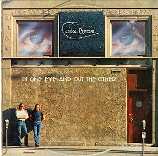 Cate Bros. 1976 album, <i>In One Eye and Out the Other</i> &copy; Pryor Center for Arkansas Oral and Visual History, University of Arkansas