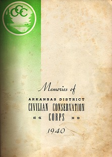 Title page from <i>Memories of Arkansas District Civilian Conservation Corps</i>, 1940 © Pryor Center for Arkansas Oral and Visual History, University of Arkansas