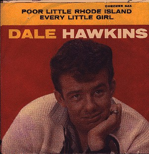 "Dale Hawkins ""Poor Little Rhode Island"" and ""Every Little Girl"" record sleeve © Pryor Center for Arkansas Oral and Visual History, University of Arkansas"