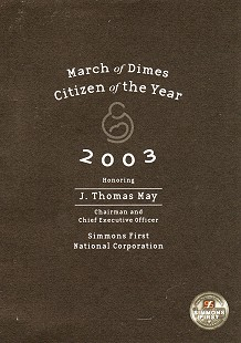 March of Dimes Citizen of the Year award given to Tommy May, 2003 © Pryor Center for Arkansas Oral and Visual History, University of Arkansas