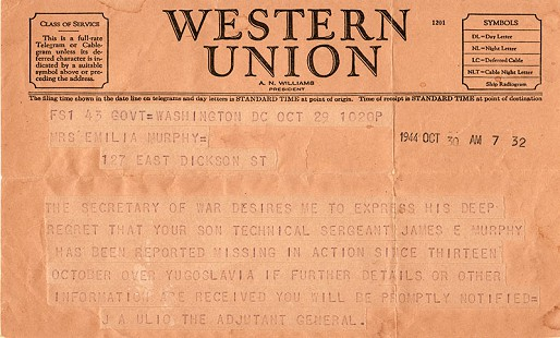 Western Union telegram from Adjutant General J. A. Ulio informing the family that Peggy Murphy Parks's brother, Technical Sergeant James E. Murphy, was missing in action as of October 13, 1944, during a flight over Yugoslavia © Pryor Center for Arkansas Oral and Visual History, University of Arkansas