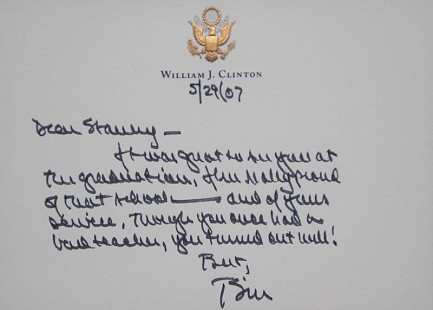 Note from President Bill Clinton to Stanley Reed, 2007 © Pryor Center for Arkansas Oral and Visual History, University of Arkansas