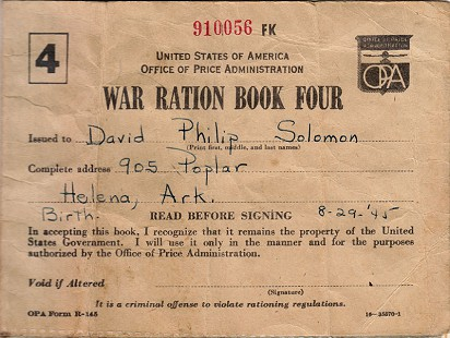War Ration Book issued to David Solomon's son, David Philip Solomon, ca. 1945 © Pryor Center for Arkansas Oral and Visual History, University of Arkansas