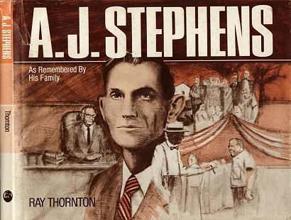 Book jacket for <i>A. J. Stephens: As Remembered By His Family</i> by Ray Thornton, published by August House / Little Rock, 1983 &copy; Pryor Center for Arkansas Oral and Visual History, University of Arkansas
